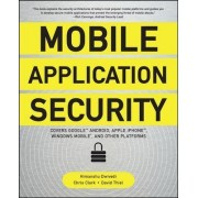 Mobile Application Security by Himanshu Dwivedi