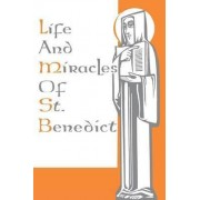 Life and Miracles of St Benedict by Thomas Merton