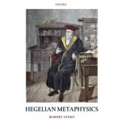 Hegelian Metaphysics by Robert Stern