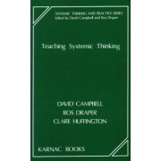 Teaching Systemic Thinking by David Campbell