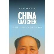 China Watcher by Richard Baum
