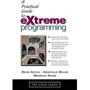 The Practical Guide to EXtreme Programming by David Astels