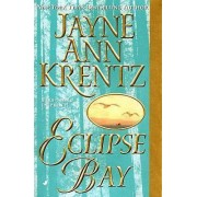 Eclipse Bay by Jayne A. Krentz