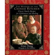 The Wisdom of the Chinese Kitchen by Alan Richardson