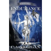 Emrysia: Endurance: Volume III of the Three Sisters Trilogy