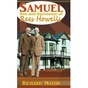Samuel, Son and Successor of Rees Howells by A. Richard Maton