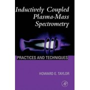 Inductively Coupled Plasma-mass Spectrometry by Howard E. Taylor