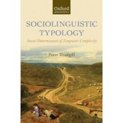 Sociolinguistic Typology by Peter Trudgill