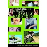The Dating Game: Breaking Up is Really Really Hard to Do No. 2 by Natalie Standiford