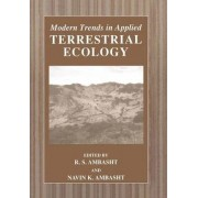 Modern Trends in Applied Terrestrial Ecology by R.S. Ambasht