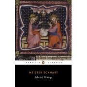Selected Writings by Meister Eckhart