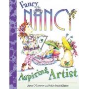 Fancy Nancy: Aspiring Artist by Jane O'Connor