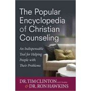 The Popular Encyclopedia of Christian Counseling by Tim Clinton