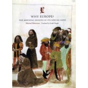 Why Europe? by Michael Mitterauer