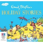 Enid Blyton's Holiday Stories by Jilly Bond