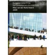 Mies Van Der Rohe Award 2009 by Mies Van Der Rohe Fundacio