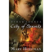 Stravaganza City of Secrets by Mary Hoffman
