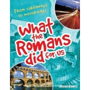 What the Romans Did for Us by Alison Hawes