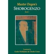 Master Dogen's Shobogenzo by Gudo Nishijima