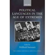 Political Languages in the Age of Extremes by Willibald Steinmetz