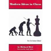 Modern Ideas in Chess by Richard Reti
