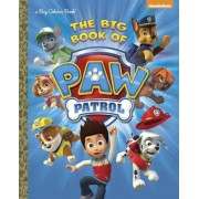 The Big Book of Paw Patrol (Paw Patrol), Hardcover