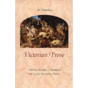 Victorian Prose by Rosemary J. Mundhenk