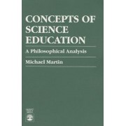 Concepts of Science Education by Michael Martin