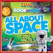 Time for Kids Book of How All About Space by Time for Kids Magazine