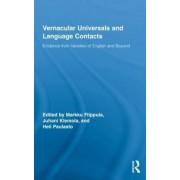 Vernacular Universals and Language Contacts by Markku Filppula