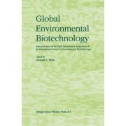 Global Environmental Biotechnology by Donald L. Wise