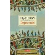 Degete mici - Filip Florian