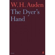 The Dyer's Hand by W. H. Auden