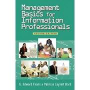 Management Basics for Information Professionals by G. Edward Evans