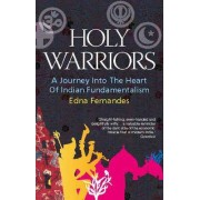 Holy Warriors by Edna Fernandes
