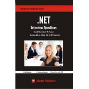 NET Interview Questions You'll Most Likely be Asked by Vibrant Publishers