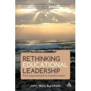 Rethinking Educational Leadership by John West-Burnham