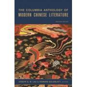 The Columbia Anthology of Modern Chinese Literature by Joseph Lau