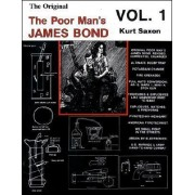 The Original Poor Man's James Bond by Kurt Saxon