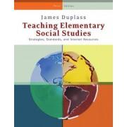Teaching Elementary Social Studies by James A. Duplass