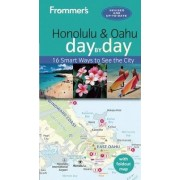 Frommer's Honolulu and Oahu day by day by Jeanette Foster