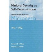 National Security and Self-determination by Howard P. Willens