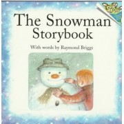 The Snowman Storybook by Raymond Briggs