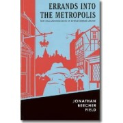 Errands into the Metropolis by Chris Onstad