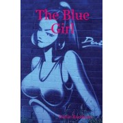 The Blue Girl by Dottie Randazzo