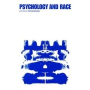 Psychology and Race by Peter Watson