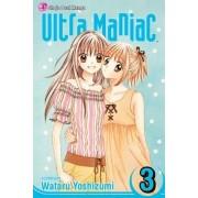 Ultra Maniac: v. 3 by Wataru Yoshizumi