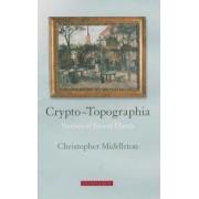 Crypto-topographia by Christopher Middleton