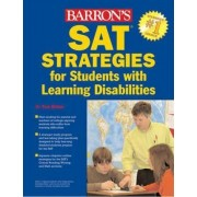SAT Tips and Strategies for Students with Learning Disabilities by Toni R. Welkes