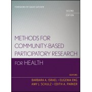 Methods for Community-Based Participatory Research for Health by Barbara A. Israel